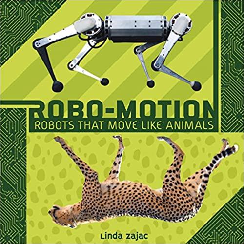 Robo-Motion: Robots That Move Like Animals