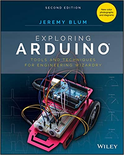 Exploring Arduino: Tools and Techniques for Engineering Wizardry 2nd Edition